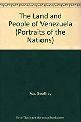 The Land and People of Venezuela (Portraits of the Nations)
