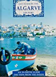 Get to Know the Algarve