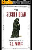 The Secret Dead (Kindle Single)