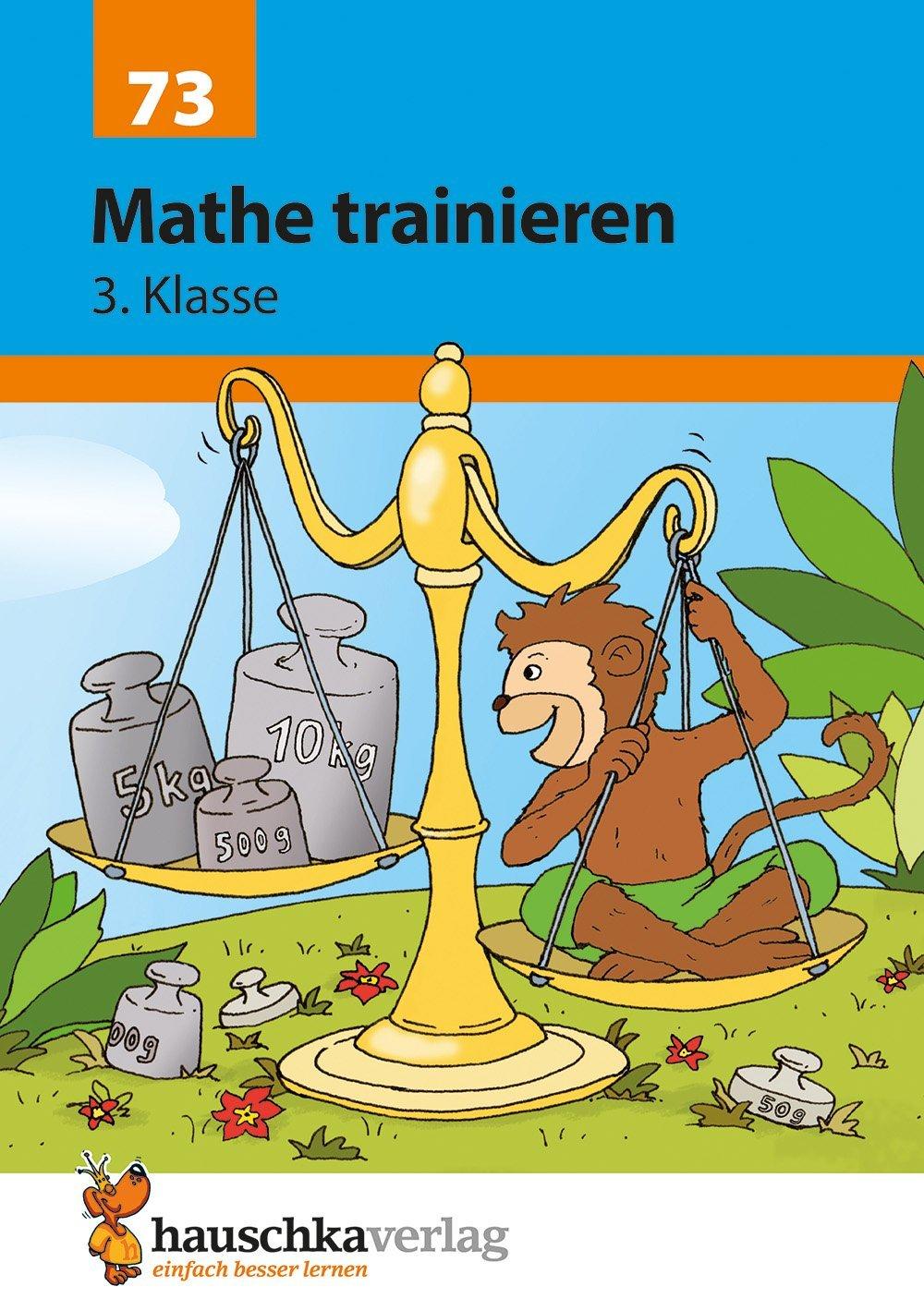 Mathe trainieren 3. Klasse Broschüre – 27. Oktober 2017 Helena Heiß Gisela Specht Hauschka Verlag 3881000739