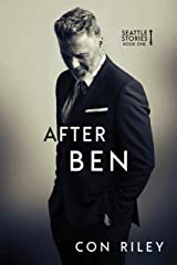 After Ben (Seattle Stories Book 1) Kindle Edition