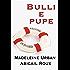 Bulli e pupe (serie Armi & bagagli Vol. 3)