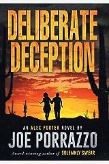 Deliberate Deception (Alex Porter Novel) Hardcover