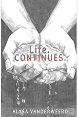 Life. Continues. Paperback
