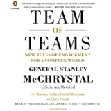 Team of Teams: New Rules of Engagement for a Complex World