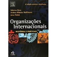 Organizações internacionais: História e Práticas