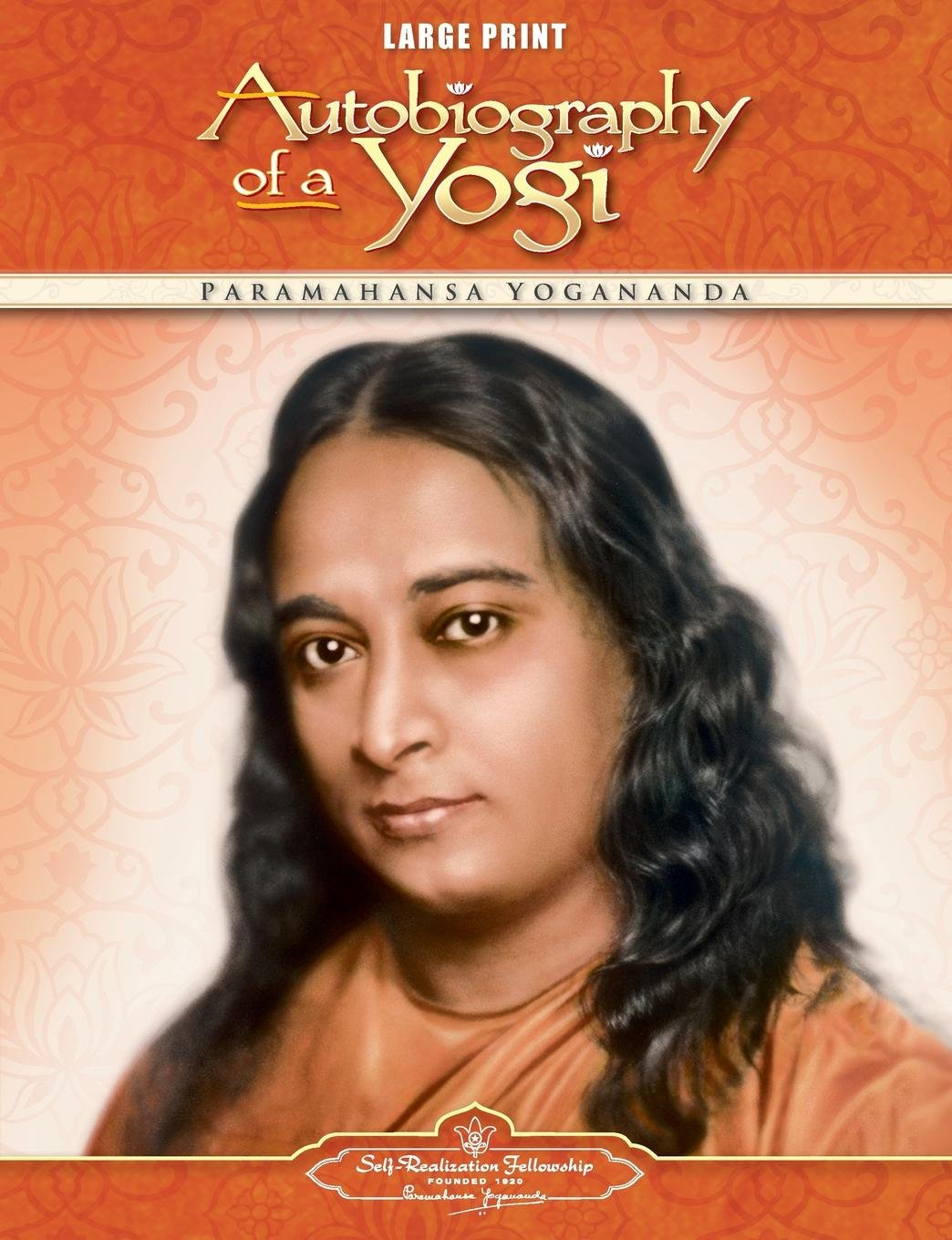 Autobiography of a Yogi - Large Print Edition (Self-Realization Fellowship) pdf epub