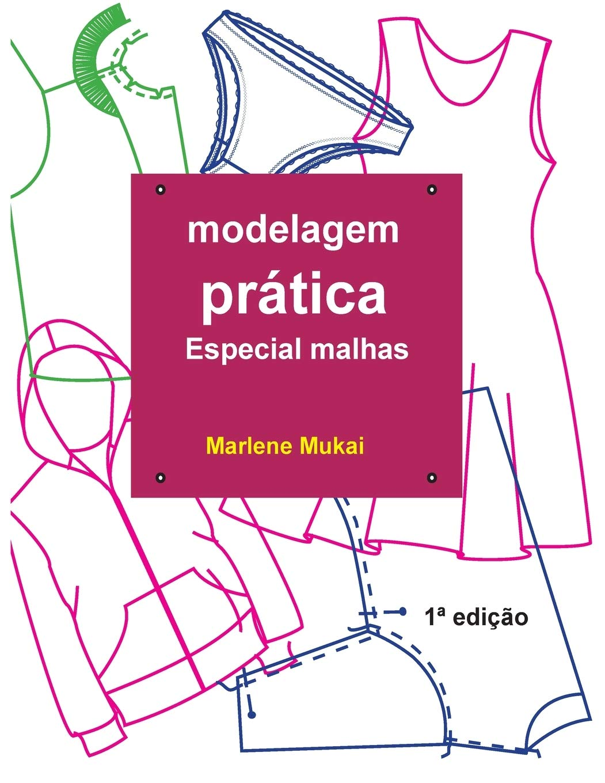 Modelagem Pratica especial malhas: Amazon.es: mukai, Marlene ...