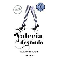 Valeria al desnudo (Saga Valeria 4) (BEST SELLER)