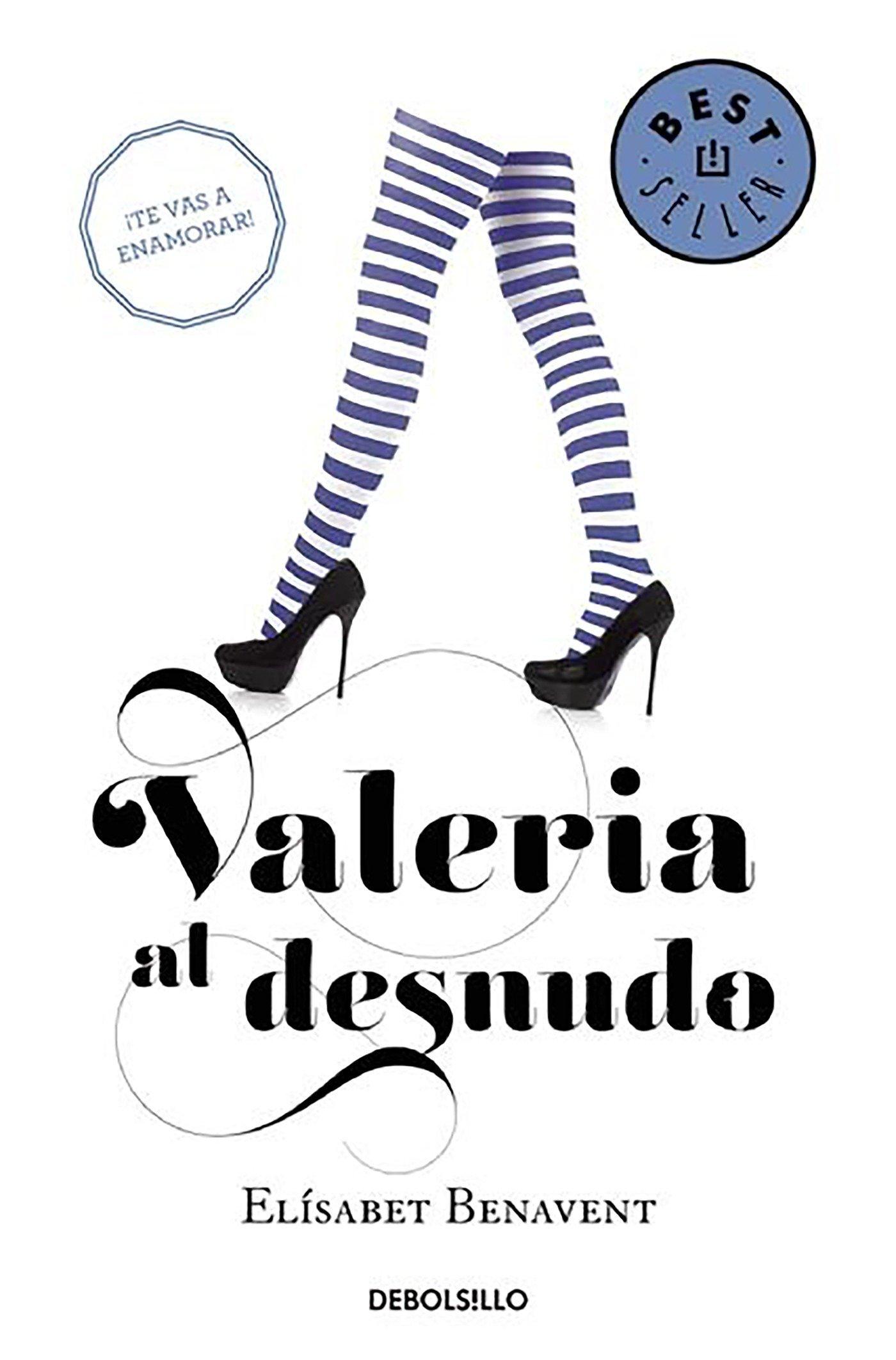 Valeria al desnudo (Saga Valeria 4): Amazon.es: Benavent, Elísabet ...