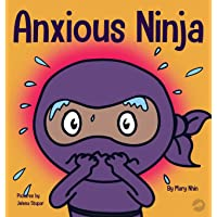 Anxious Ninja: A Children's Book About Managing Anxiety and Difficult Emotions (11)