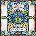 Jack Glass Audiobook by Adam Roberts Narrated by Elliot Chapman