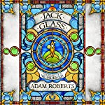 Jack Glass   Adam Roberts