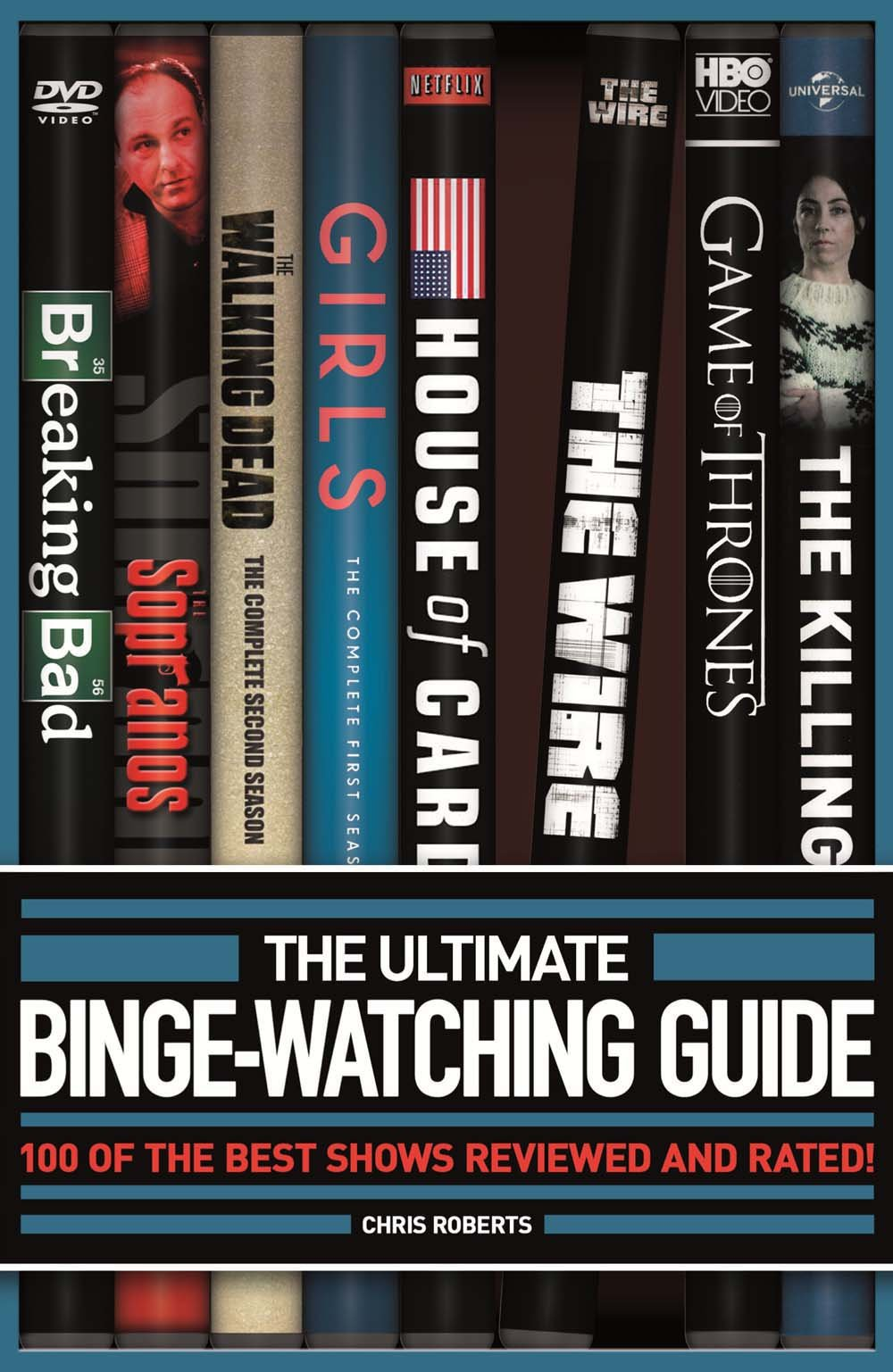 The Ultimate Binge-Watching Guide: 100 of the Best Shows