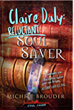 Claire Daly: Reluctant Soul Saver