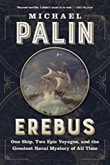 Erebus: One Ship, Two Epic Voyages, and the Greatest Naval Mystery of All Time Kindle Edition