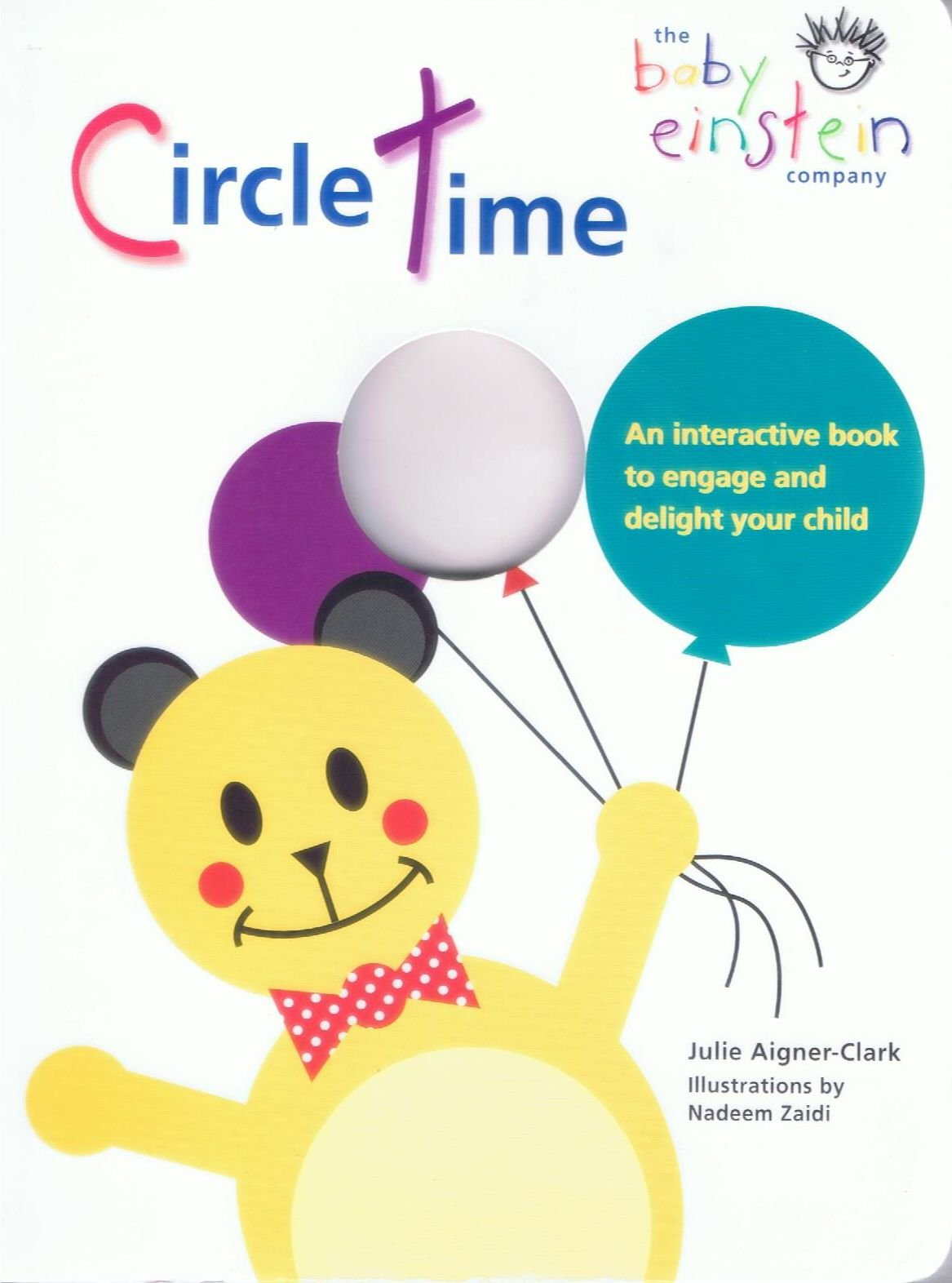 Read Online Circle Time: An Interactive Book to Engage and Delight Your Child (Baby Einstein) pdf