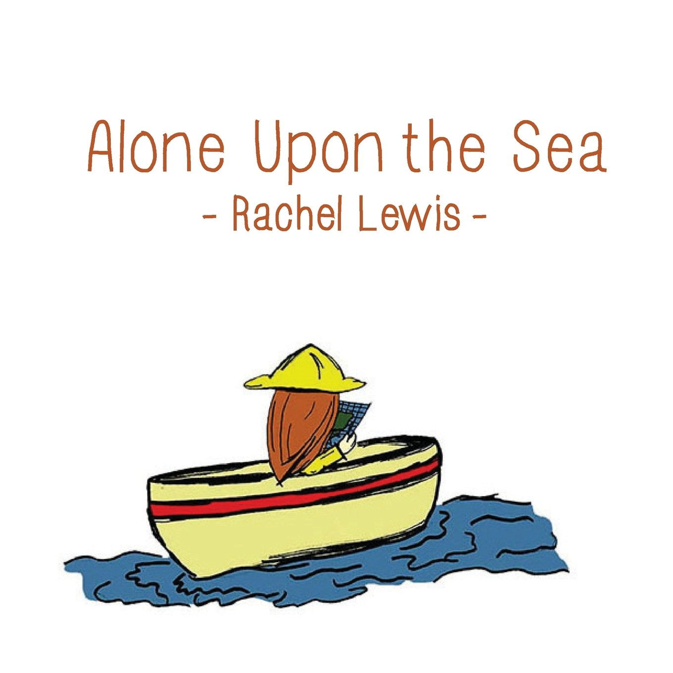 Read Online Alone Upon the Sea ebook