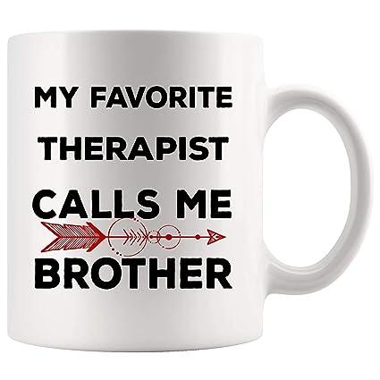 Amazon com: My Favorite Therapist Mug Coffee Cup Calls Me Big Litte