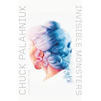 Invisible Monsters – A Novel