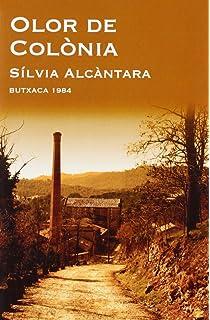 Olor de Colònia (Butxaca 1984)