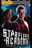 Star Trek - Starfleet Academy 1: Die Delta-Anomalie