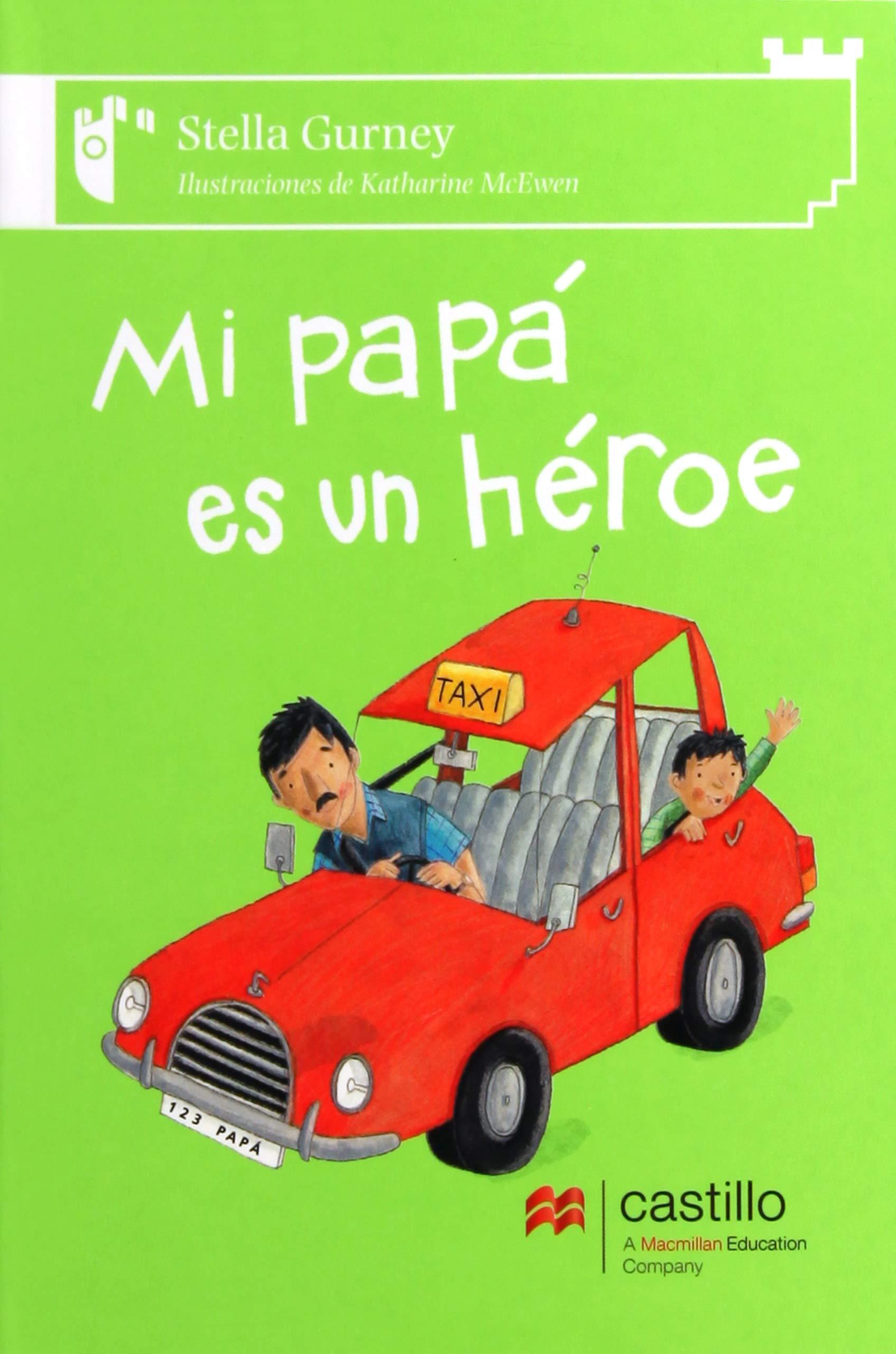 Download Mi papa es un heroe/ My dad is a hero (Spanish Edition) PDF