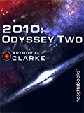 2010 (Space Odyssey Book 2)