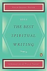 The Best Spiritual Writing 2012 (The Best Spiritual Writing Series)