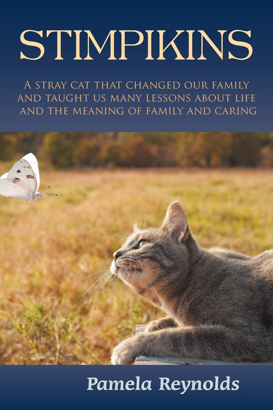 Stimpikins: A Stray Cat that Changed Our Family and Taught