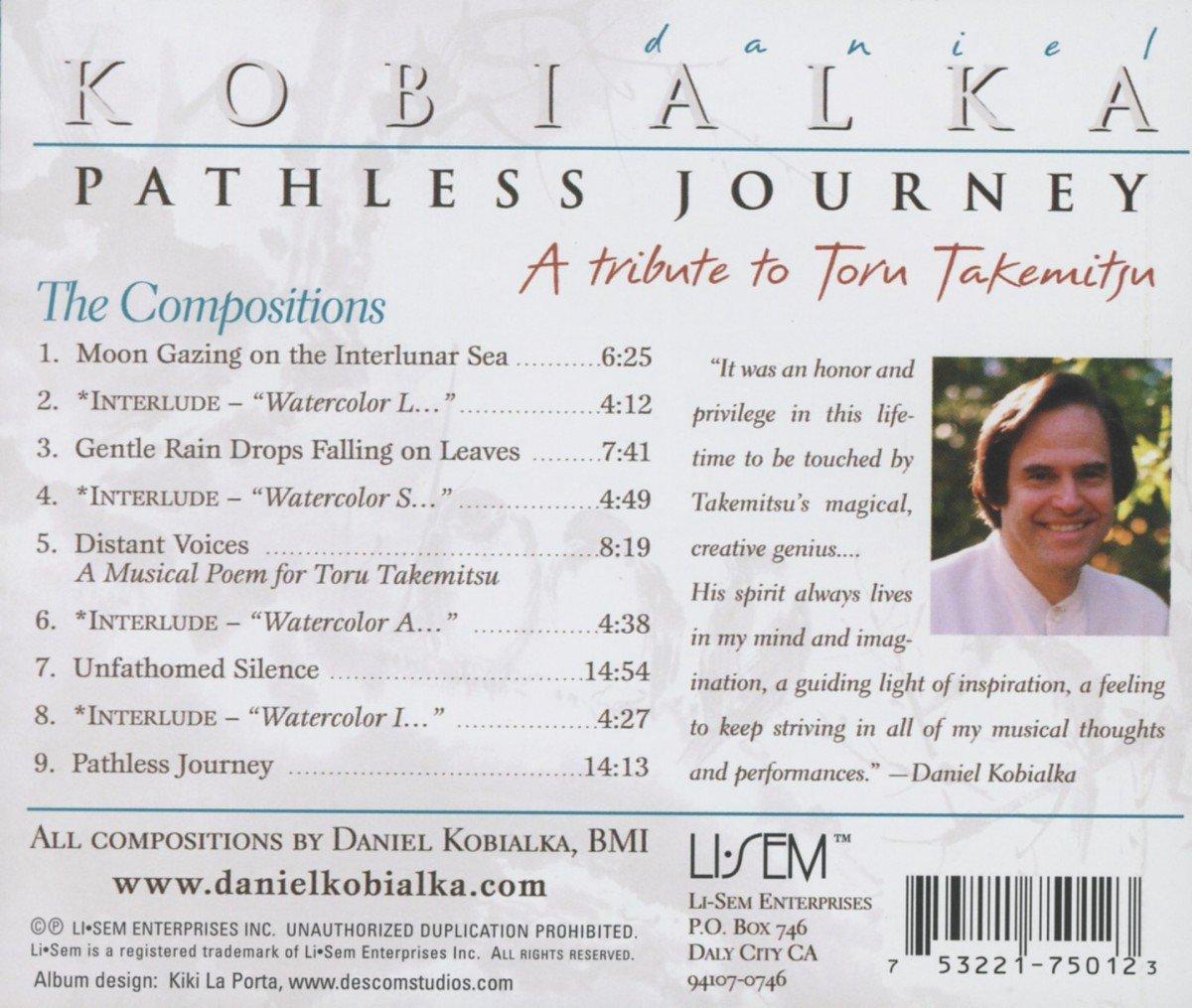 Kobialka: Pathless Journey (A Tribute to Toru Takemitsu) by Li-sem Enterprises