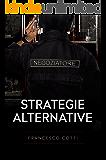 Strategie Alternative (Italian Edition)