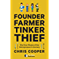 Founder, Farmer, Tinker, Thief: The Four Phases of the Entrepreneur's Journey (English Edition)