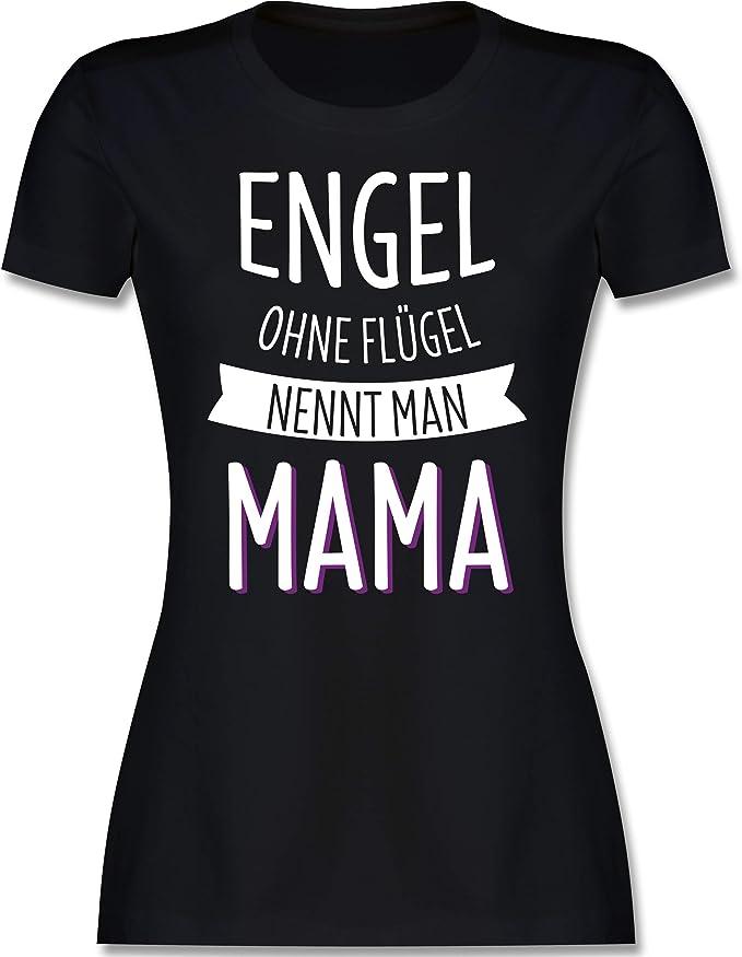 Engel ohne Flügel Mama Damen T-Shirt Fun Shirt Spruch Geschenk Idee Muttertag