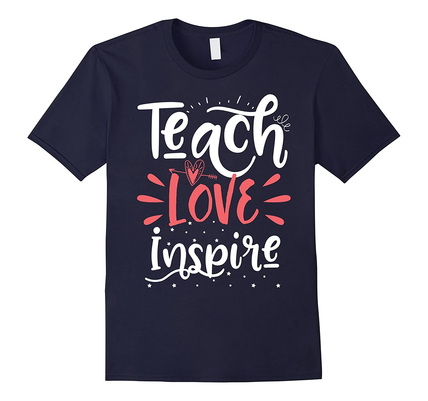 Teach Love Inspire Teacher Teaching T-Shirt for Men or Women-FL