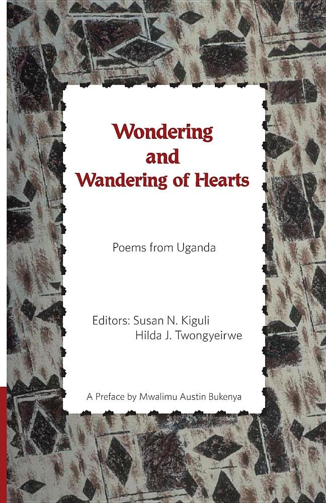 Download Wondering and Wandering of Hearts: Poems from Uganda ebook