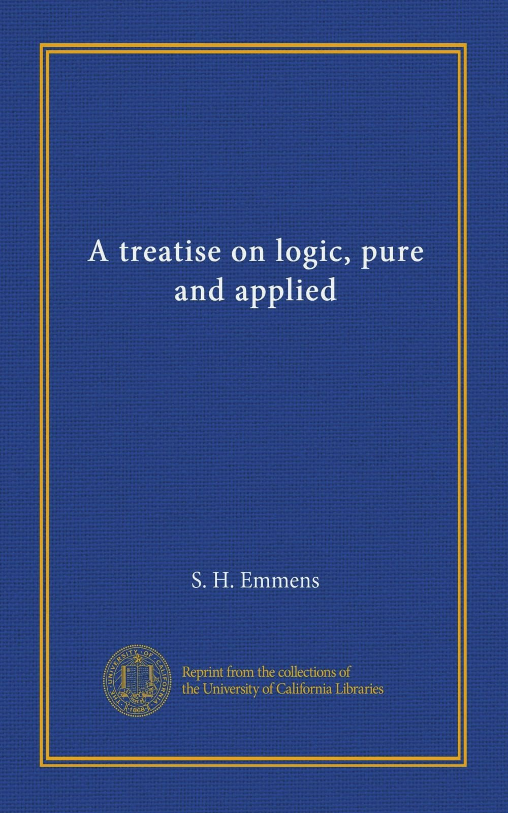 Download A treatise on logic, pure and applied pdf