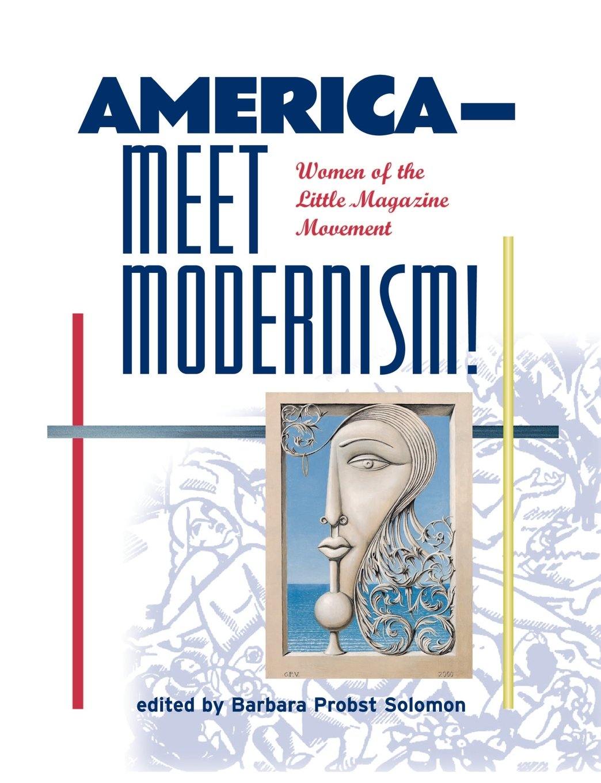 America--Meet Modernism! Women of the Little Magazine Movement PDF