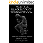The Little Black Book of Training Wisdom: How to train to improve at any sport (English Edition)