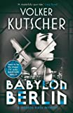 Babylon Berlin (Gereon Rath Mystery, Band 1)