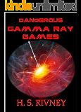 Gamma Ray Games