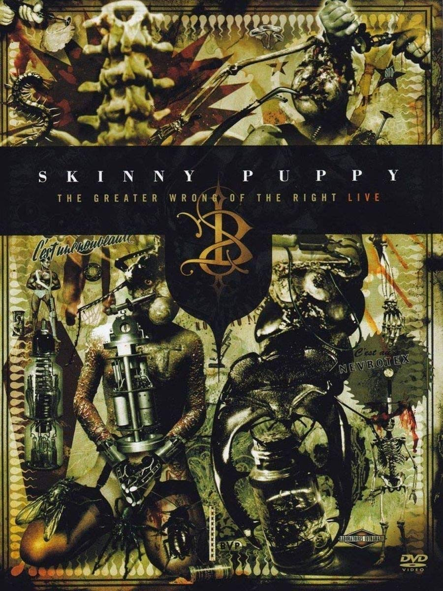 Skinny Puppy: The Greater Wrong of the Right, Live by SPV