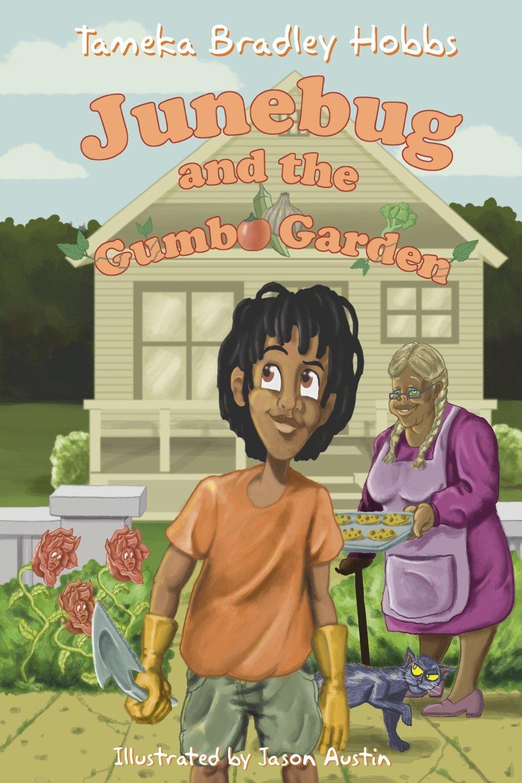 Junebug and the Gumbo Garden ebook