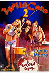 Wildcats 2: A Rock'n'Roll Odyssey... Kindle Edition