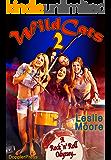 Wildcats 2: A Rock'n'Roll Odyssey...