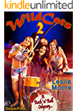 Wildcats 2: A Rock'n'Roll Odyssey... (English Edition)