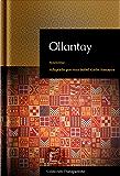 Ollantay: adaptación en español moderno (Colección Transparente nº 3) (Spanish Edition)