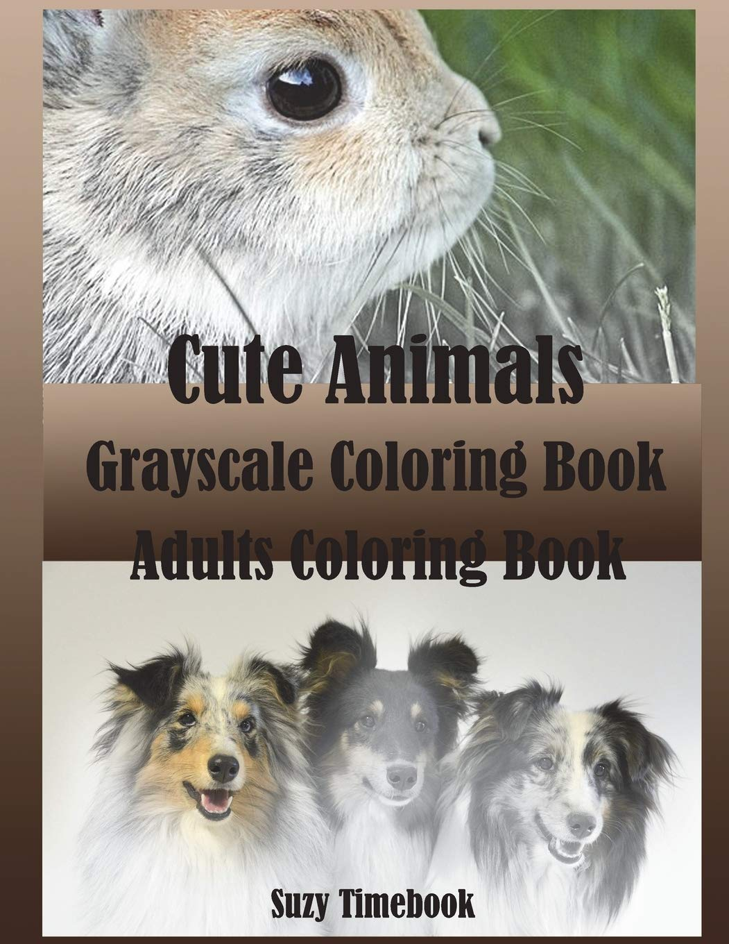 Read Online Cute Animals Grayscale Coloring Book: Grayscale coloring for adults and Grownups. Grayscale photo coloring made you relax, stress less, meditation and ... artist by using the gray as a guideline pdf epub