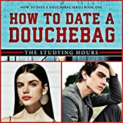how to tell if your dating a douchebag