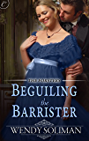 Beguiling the Barrister (The Forsters Book 2)